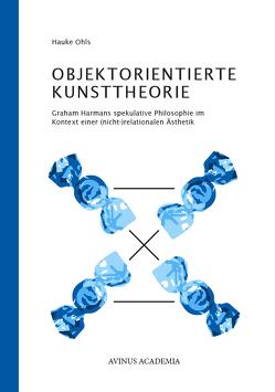 Objektorientierte Kunsttheorie von Ohls,  Hauke