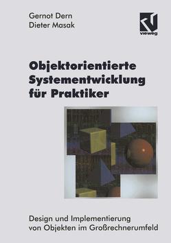 Objektorientierte Systementwicklung für Praktiker von Dern,  Gernot, Masak,  Dieter