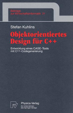 Objektorientiertes Design für C++ von Kuhlins,  Stefan