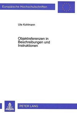 Objektreferenzen in Beschreibungen und Instruktionen von Kohlmann,  Ute