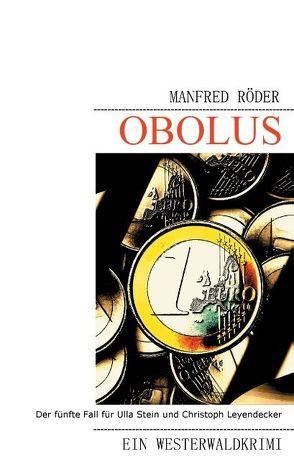 Obolus von Roeder,  Manfred