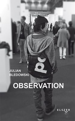 Observation von Baumgartner,  Hans, Bledowski,  Julian, Glauser,  Friedrich