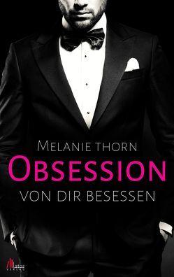 Obsession von Thorn,  Melanie