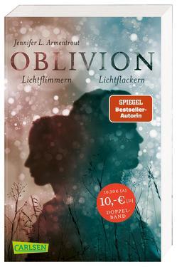 Obsidian 0: Oblivion 2. Lichtflimmern (Onyx aus Daemons Sicht erzählt) + Oblivion 3. Lichtflackern (Opal aus Daemons Sicht erzählt) (Doppelband) von Armentrout,  Jennifer L., Malich,  Anja