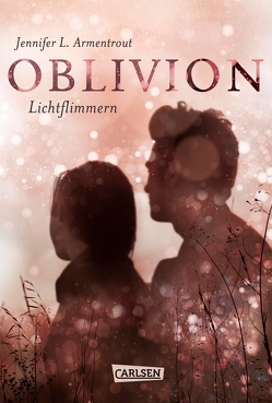 Obsidian 0: Oblivion 2. Lichtflimmern (Onyx aus Daemons Sicht erzählt) von Armentrout,  Jennifer L., Malich,  Anja