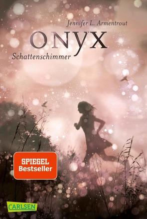 Obsidian 2: Onyx. Schattenschimmer (mit Bonusgeschichten) von Armentrout,  Jennifer L., Malich,  Anja