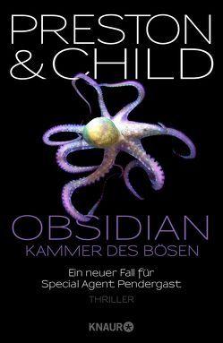 Obsidian – Kammer des Bösen von Benthack,  Michael, Child,  Lincoln, Preston,  Douglas