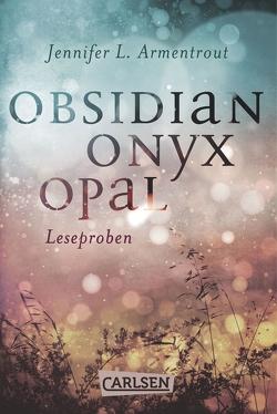 Obsidian: Obsidian. Onyx. Opal. Leseproben von Armentrout,  Jennifer L., Malich,  Anja
