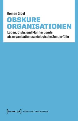 Obskure Organisationen von Gibel,  Roman
