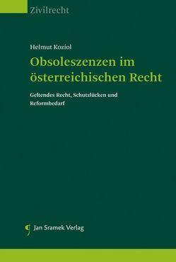 Obsoleszenzen im österreichischen Recht von Koziol,  Helmut