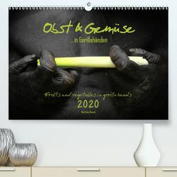 OBST & GEMÜSE in Gorillahänden(Premium, hochwertiger DIN A2 Wandkalender 2020, Kunstdruck in Hochglanz) von Besant,  Matthias