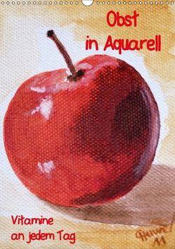 Obst in Aquarell, Vitamine an jedem Tag (Wandkalender 2018 DIN A3 hoch) von Huwer (Gute-Laune-Bilder-Huwer),  Christine