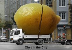Obst in the City (Wandkalender 2021 DIN A3 quer) von Grünberg,  Klaus