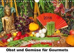 Obst und Gemüse für Gourmets (Wandkalender 2018 DIN A4 quer) von Lindner,  Ulrike