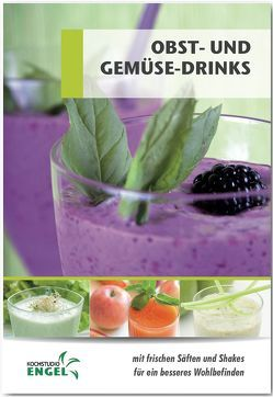 Obst und Gemüsedrinks Rezepte geeignet für den Thermomix von Möhrlein-Yilmaz,  Marion