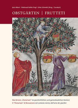 Obstgärten | Frutteti von Albert,  Jost, Kofler Engl,  Waltraud, Krihning,  Stefanie, Schmidt,  Erika