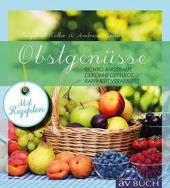 Obstgenüsse von Kötter,  Engelbert, Modery,  Andreas