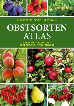Obstsorten – Atlas von Götz,  Gerhard, Hartmann,  Walter, Silbereisen,  Robert, Tambour,  Gisela