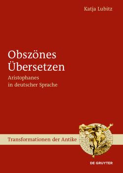 Obszönes Übersetzen von Lubitz,  Katja