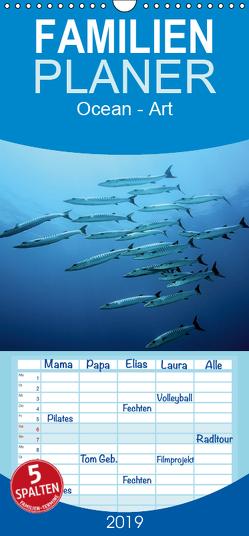 OCEAN – ART – Familienplaner hoch (Wandkalender 2019 , 21 cm x 45 cm, hoch) von Jager,  Henry