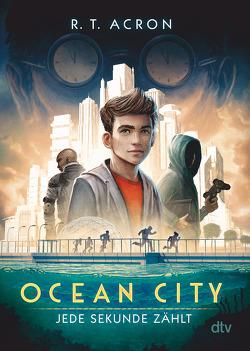 Ocean City 1 – Jede Sekunde zählt von Acron,  R. T.