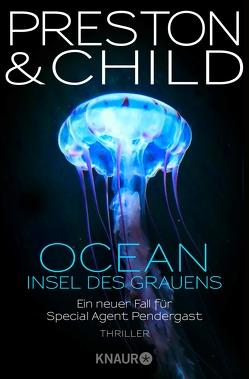 OCEAN – Insel des Grauens von Child,  Lincoln, Czwikla,  Frauke, Preston,  Douglas