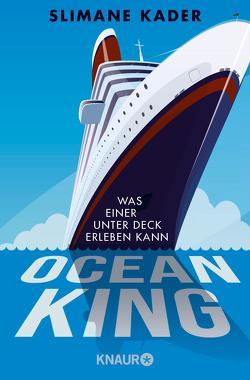 Ocean King von Kader,  Slimane, Singh,  Stephanie