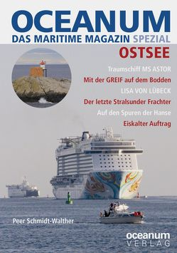 OCEANUM, das maritime Magazin SPEZIAL Ostsee von Focke,  Harald, Gerken,  Tobias, Peer,  Schmidt-Walther