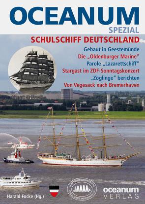 OCEANUM SPEZIAL SCHULSCHIFF DEUTSCHLAND von Focke,  Harald, Gerken,  Tobias