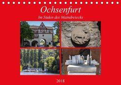 Ochsenfurt im Süden des Maindreiecks (Tischkalender 2018 DIN A5 quer) von Will,  Hans