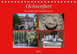 Ochsenfurt im Süden des Maindreiecks (Tischkalender 2019 DIN A5 quer)