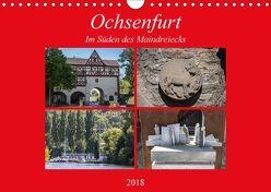 Ochsenfurt im Süden des Maindreiecks (Wandkalender 2018 DIN A4 quer) von Will,  Hans