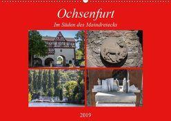 Ochsenfurt im Süden des Maindreiecks (Wandkalender 2019 DIN A2 quer) von Will,  Hans