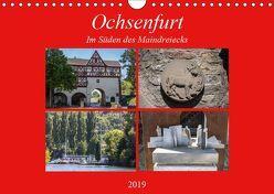 Ochsenfurt im Süden des Maindreiecks (Wandkalender 2019 DIN A4 quer)