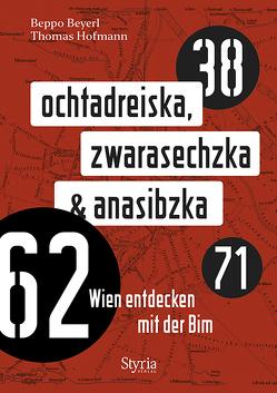 ochtadreiska, zwarasechzka & anasibzka von Beyerl,  Beppo, Hofmann,  Thomas