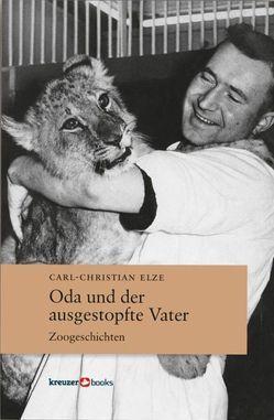 Oda und der ausgestopfte Vater von Elze,  Carl-Christian