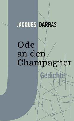 Ode an den Champagner von Darras,  Jacques, Kennel,  Odile