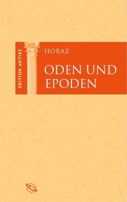 Oden und Epoden von Baier,  Thomas, Brodersen,  Kai, Horaz, Hose,  Martin, Richter,  Will, Weitz,  Friedemann
