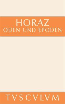 Oden und Epoden von Fink,  Gerhard, Horatius Flaccus,  Quintus