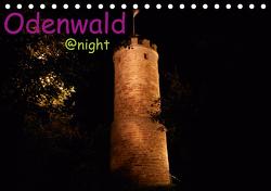 Odenwald @ night (Tischkalender 2021 DIN A5 quer) von Kropp,  Gert