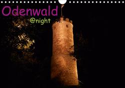 Odenwald @ night (Wandkalender 2021 DIN A4 quer) von Kropp,  Gert