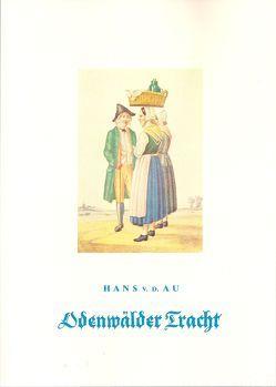 Odenwälder Tracht, HVT, 2012 von Au,  Hans von der, Hessische Vereinigung für Tanz- und Trachtenpflege (HVT), Schwinn,  Gerd