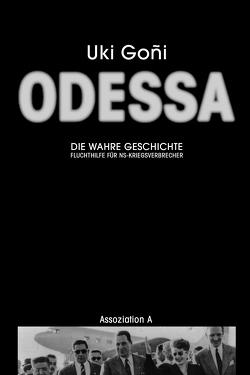 Odessa: Die wahre Geschichte von Bruns,  Theo, Goñi,  Uki, Graefe,  Stefanie