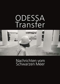 Odessa Transfer von Kramarz,  Andrzej, Raabe,  Katharina, Sznajderman,  Monika