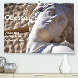 Odessa – Ukrainische Metropole am Schwarzen Meer (Premium, hochwertiger DIN A2 Wandkalender 2020, Kunstdruck in Hochglanz) von Thauwald,  Pia