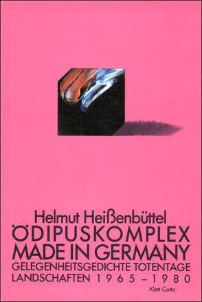 Ödipuskomplex made in Germany von Heißenbüttel,  Helmut