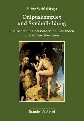 Ödipuskomplex und Symbolbildung von Weiß,  Heinz