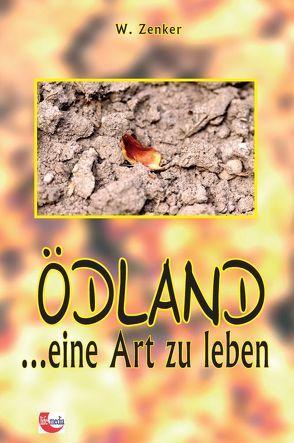 Ödland von Zenker,  Werner