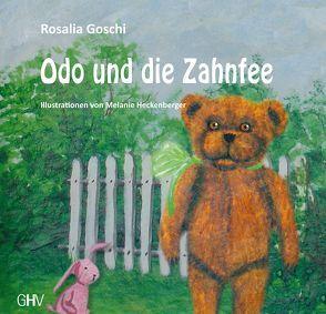 Odo und die Zahnfee von Goschi,  Rosalia, Heckenberger,  Melanie