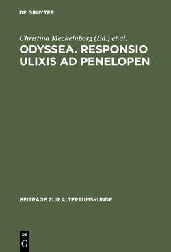 Odyssea. Responsio Ulixis ad Penelopen von Meckelnborg,  Christina, Schneider,  Bernd